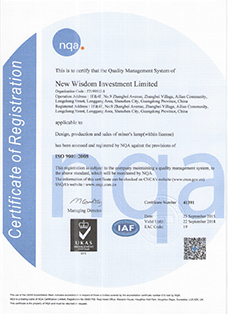 Certificate: ISO9001 Quality Management System certification from NQA (UKAS No: 015), scope: The design, production and sales of miner's lamp (within license)